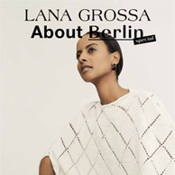Lana Grossa About Berlin Special 3